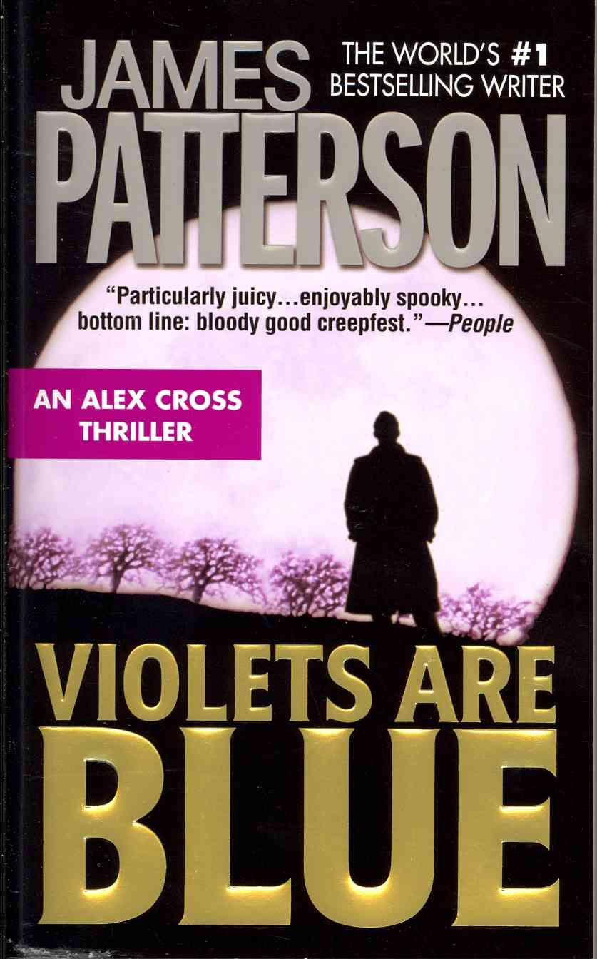 Violets Are Blue By Patterson, James