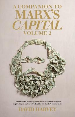 A Companion to Marx's Capital By Harvey, David